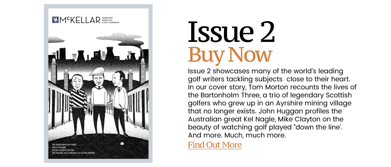 McKellar Golf Magazine Issue 2