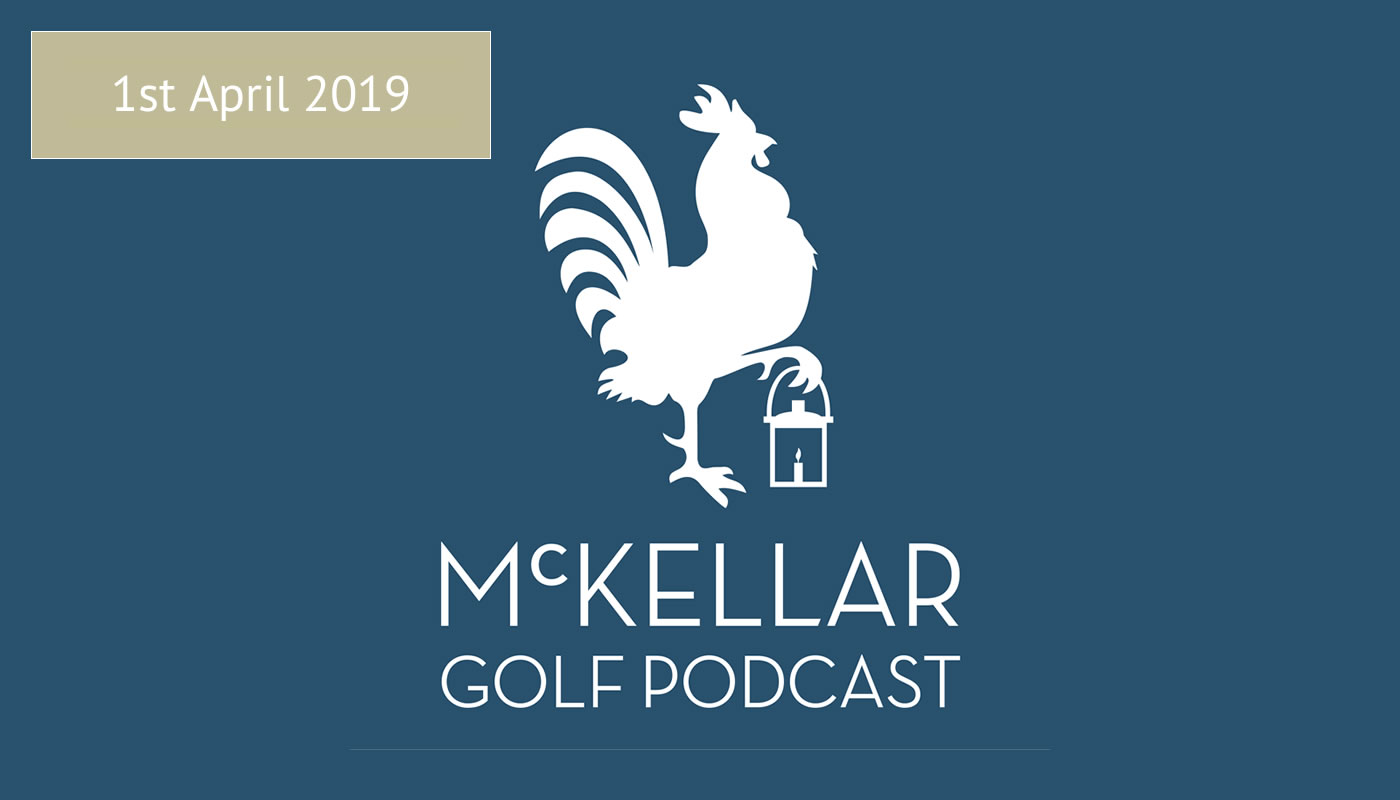 McKellar Magazine Podcast 1st April